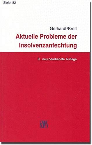 9783814573823: Aktuelle Probleme der Insolvenzanfechtung