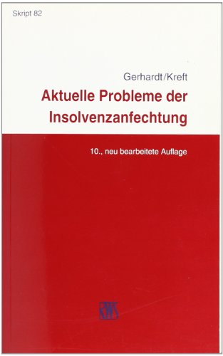 9783814575827: Aktuelle Probleme der Insolvenzanfechtung: InsO, KO, GesO, AnfG