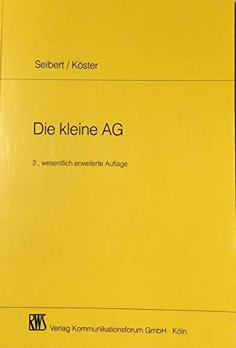 9783814580531: Die kleine AG: Gesellschaftsrechtliche und steuerrechtliche Aspekte (German Edition)
