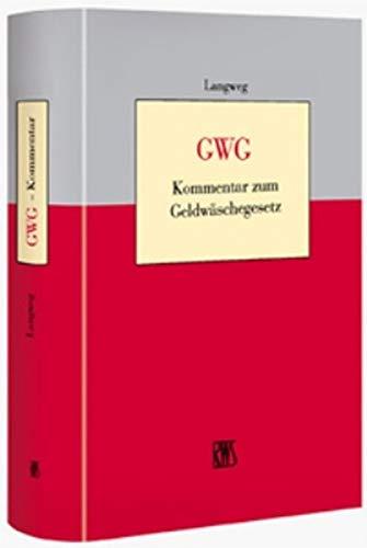 9783814581606: GWG - Kommentar zum Geldwäschegesetz