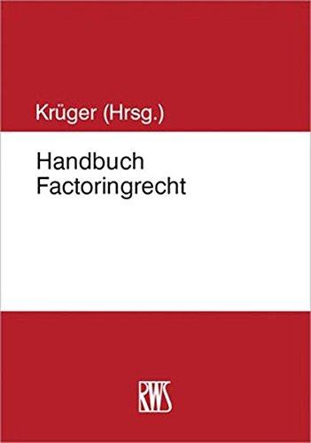 Handbuch Factoringrecht: Stefan Kruger