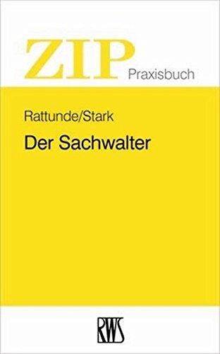 Der Sachwalter: Rolf Rattunde