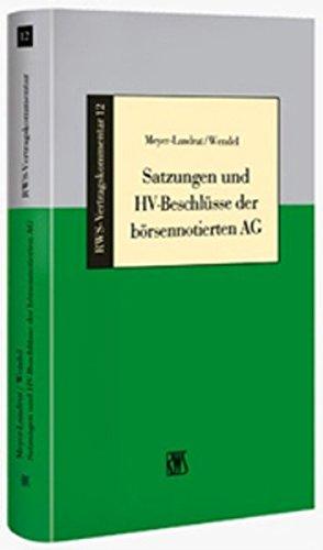 Satzungen und HV-Beschlüsse der börsennotierten AG: Andreas Meyer-Landrut