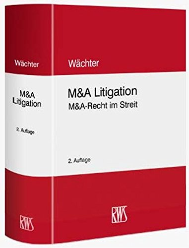 M&A Litigation: Gerhard H. Wächter