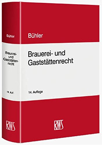 Brauerei- und Gaststättenrecht: Udo Bühler