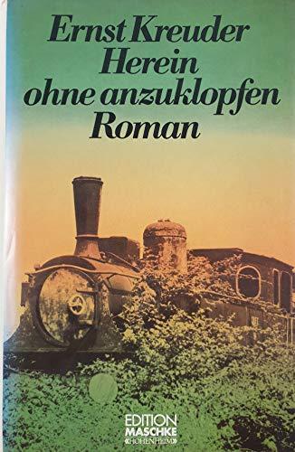 Herein Ohne Anzuklopfen Roman: Ernst Kreuder