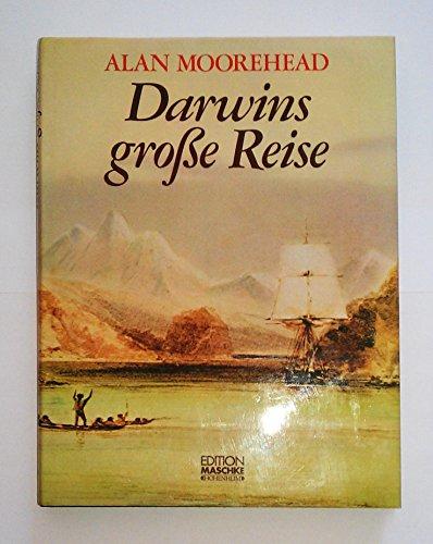 Darwins große Reise: Moorehead-alan