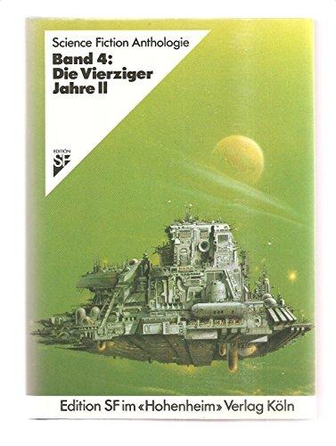 Die 40er Jahre II SF-Anthologie 4: Alpers, H.J. /
