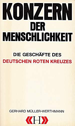 Konzern Der Menschlichkeit: Gerhard Müller -