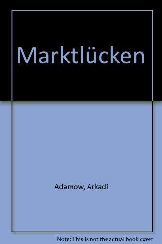 Marktlücken ; Kriminalroman: Adamov, Arkadi: