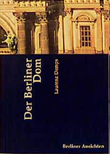Der Berliner Dom.: Demps, Laurenz