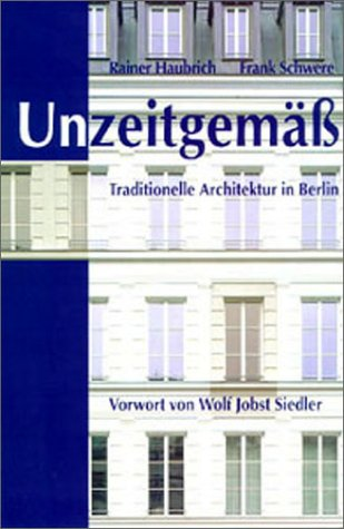 9783814800752: Unzeitgem��. Traditionelle Architektur in Berlin