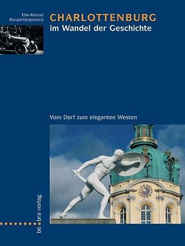 Charlottenburg im Wandel der Geschichte: Vom Dorf: Elena Kimmel und