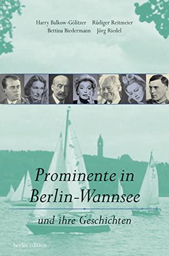 9783814801469: Prominente in Berlin-Wannsee: Und ihre Geschichten