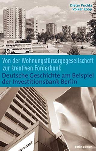 Wohnungsbau und Wirtschaftsförderung: Deutsche Geschichte am Beispiel: Koop, Volker