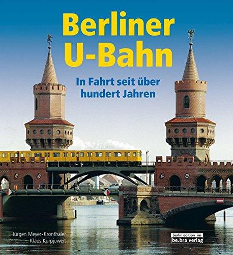 9783814801704: Berliner U-Bahn