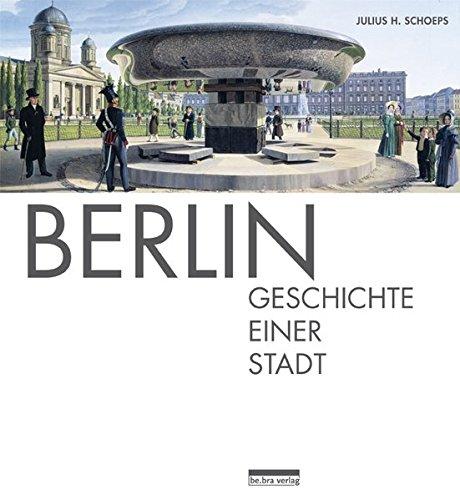 9783814801933: Berlin: Geschichte einer Stadt