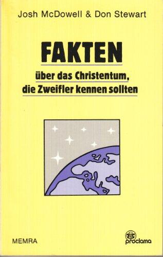 Fakten über das Christentum, die Zweifler kennen sollten (3814940083) by Josh McDowell; Don Stewart