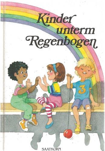 9783815008034: Kinder unterm Regenbogen 4. Geschichten zum Lesen und Miterleben. ( Ab 6 J.)