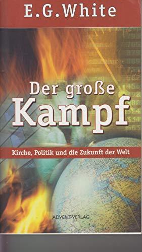 9783815011805: Der grosse Kampf. Kirche, Politik und die Zukunft der Welt