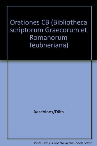 9783815410097: Aeschinis Orationes (Bibliotheca Scriptorum Graecorum Et Romanorum Teubneriana) (German Edition)