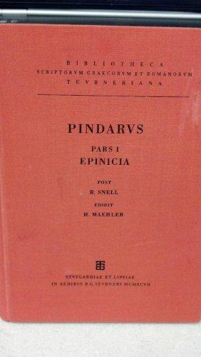 9783815415856: Pindari Carmina cum fragmentis. Pars I. Epinicia