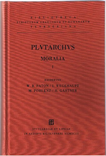 9783815416785: Plutarchi moralia: Vol. I (Bibliotheca Scriptorum Graecorum Et Romanorum Teubneriana)