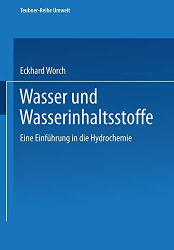 9783815435250: Wasser und Wasserinhaltsstoffe: Eine Einführung in die Hydrochemie (Teubner-Reihe Umwelt) (German Edition)