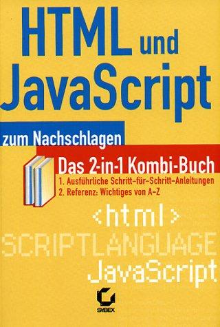 9783815504529: HTML und JavaScript zum Nachschlagen.