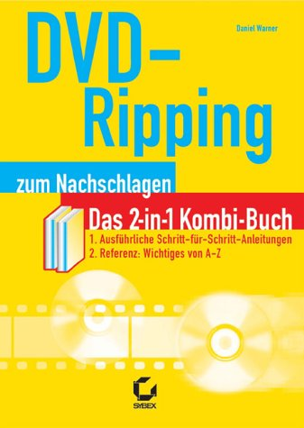 9783815504628: DVD- Ripping zum Nachschlagen.