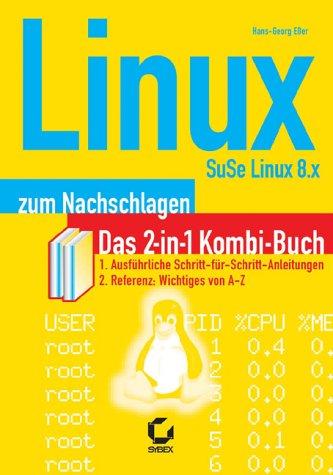 9783815504635: Linux zum Nachschlagen, SuSE Linux 8.x