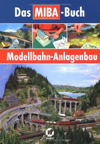 9783815505816: Modellbahn-Anlagebau - Das MIBA-Buch