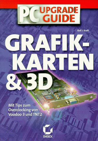 9783815540183: PC-Upgrade-Guide Grafikkarten & 3D