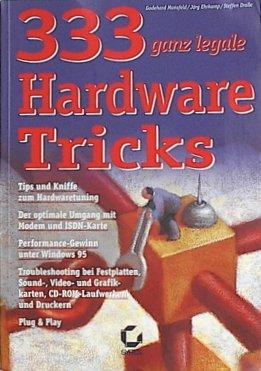 9783815572115: 333 ganz legale Hardware Tricks