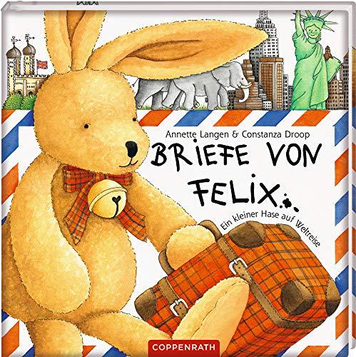 9783815711002: Briefe von Felix. Ein kleiner Hase auf Weltreise