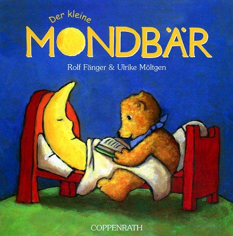 9783815719763: Der kleine Mondbär. ( Ab 2 J.).