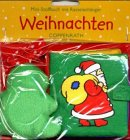 9783815719961: Weihnachten. Mini- Stoffbuch mit Rasselanhänger. ( Ab 12 Monate).