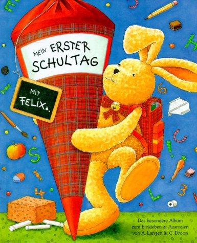 9783815721322: Mein 1. Schultag mit Felix.