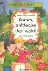 Natur-Sach-Mach-Buch. Komm, entdecke den Wald!: Katja Schmiedeskamp