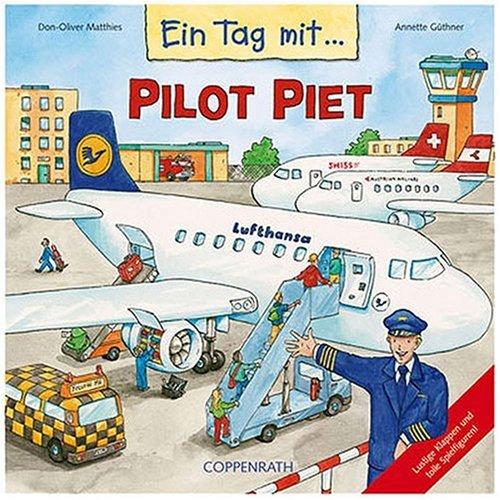 9783815729434: Ein Tag mit... Pilot Piet.