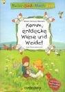 Natur-Sach-Mach-Buch. Komm, entdecke Wiese und Weide!: Mit: Barbara Wernsing-Bottmeyer