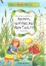 Natur-Sach-Mach-Buch. Komm, entdecke den Teich!: Wernsing-Bottmeyer, Barbara