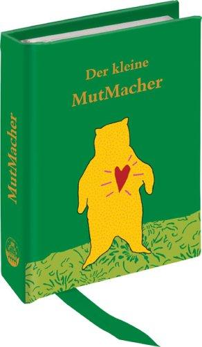 9783815730416: Der kleine MutMacher