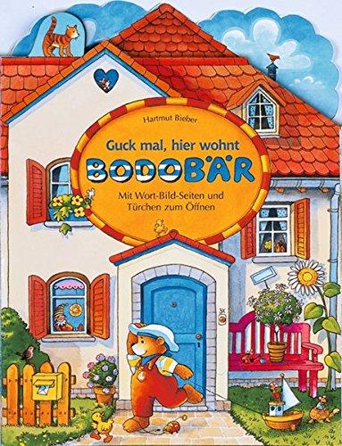 9783815731284: Guck mal, hier wohnt Bodo Bär: Mit Wort-Bild-Seiten und Türchen zum Öffnen