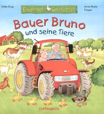 9783815732236: Bauer Bruno und seine Tiere