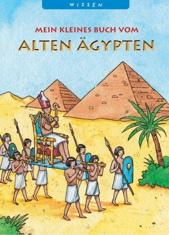 9783815732472: Mein kleines Buch vom Alten �gypten