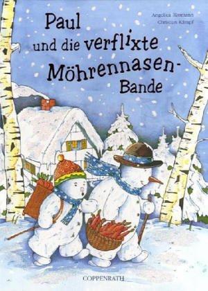 9783815734773: Paul und die verflixte Möhrennasen-Bande