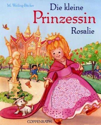 9783815736272: Die kleine Prinzessin Rosalie