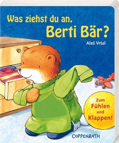 9783815741153: Was ziehst du an, Berti Bär?