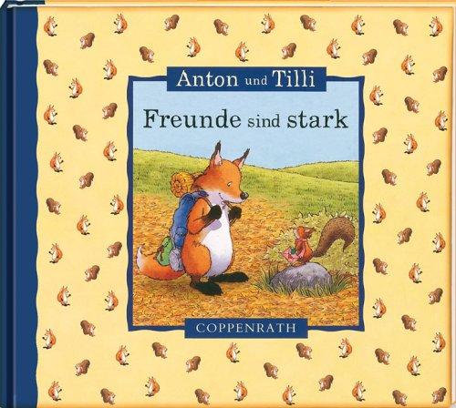 9783815742761: Freunde sind stark: Anton und Tilli
